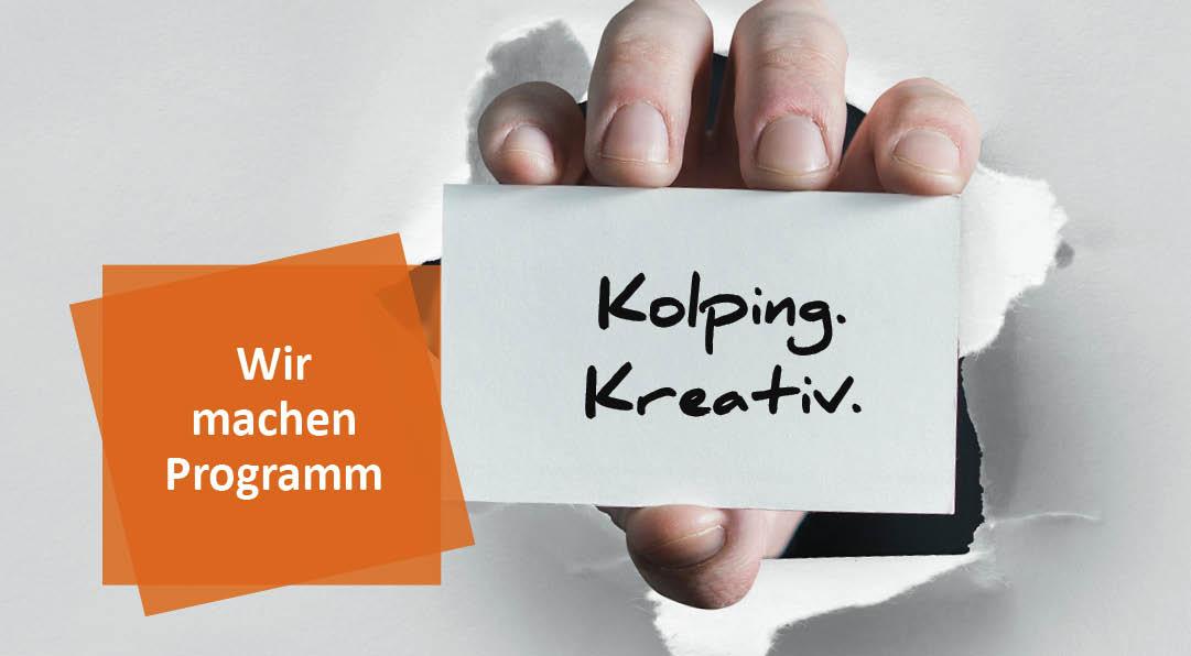 Kolping.Kreativ – Wir machen Programm